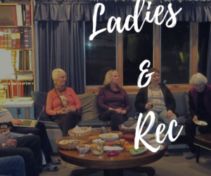 Ladies and Rec Weekend Lodge