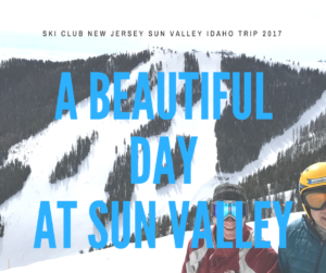 Ski Club NJ at Sun Valley 2017